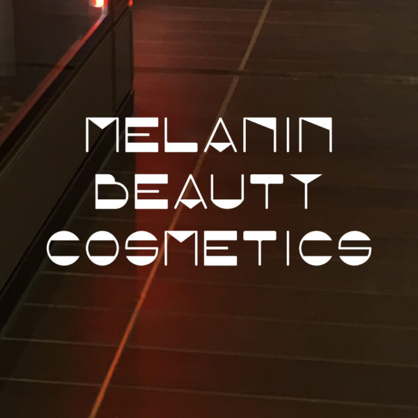 Melanin Beauty Cosmetics